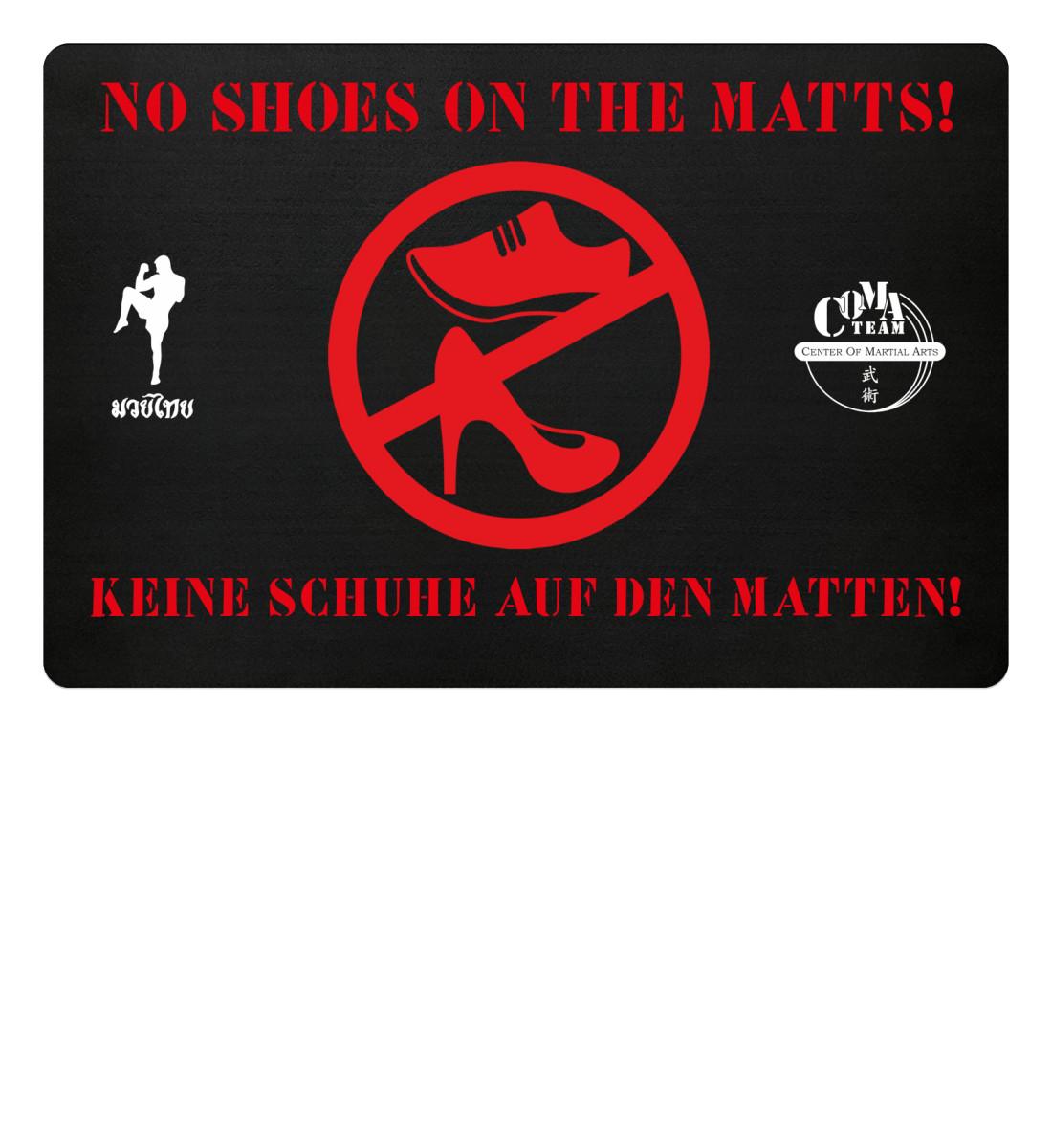 No Shoes On Matts! - Fußmatte-16